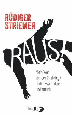 Raus! (eBook, ePUB) - Striemer, Rüdiger