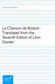 La Chanson de Roland : Translated from the Seventh Edition of Léon Gautier (eBook, ePUB)