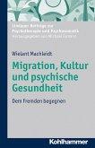Migration, Kultur und psychische Gesundheit (eBook, ePUB)