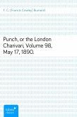 Punch, or the London Charivari, Volume 98, May 17, 1890. (eBook, ePUB)