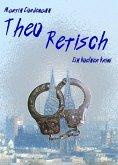 Theo Retisch (eBook, ePUB)