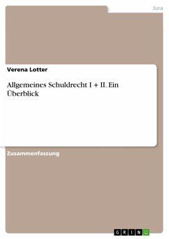 Allgemeines Schuldrecht I + II. Ein Überblick (eBook, PDF)