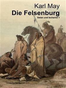Die Felsenburg (eBook, ePUB) - Karl May