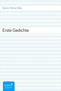 Erste Gedichte (eBook, ePUB) - Rilke, Rainer Maria