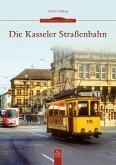 Die Kasseler Straßenbahn (eBook, ePUB)
