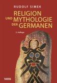 Religion und Mythologie der Germanen (eBook, ePUB)