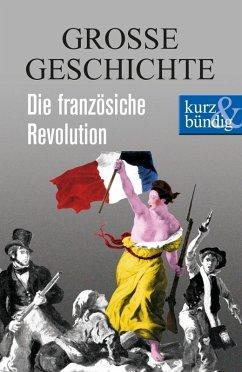Die französische Revolution (eBook, ePUB) - Offenberg, Ulrich