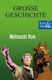 Weltmacht Rom (eBook, ePUB)