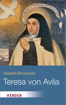 Teresa von vila von elisabeth m nzebrock taschenbuch - Teresa von avila zitate ...