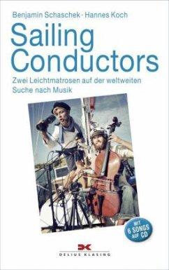 Sailing Conductors - Schaschek, Benjamin; Koch, Hannes