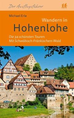 Wandern in Hohenlohe - Erle, Michael