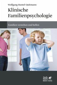 Klinische Familienpsychologie - Hantel-Quitmann, Wolfgang