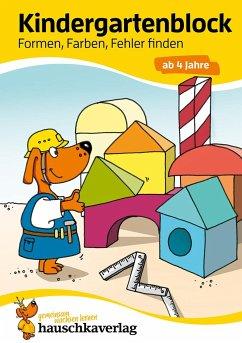 Kindergartenblock - Formen, Farben, Fehler finden ab 4 Jahre - Bayerl, Linda