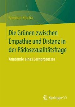 Die Grünen zwischen Empathie und Distanz in der Pädosexualitätsfrage - Klecha, Stephan