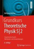 Grundkurs Theoretische Physik 5/2