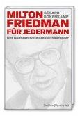 Milton Friedman für jedermann