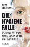 Die Hygiene Falle