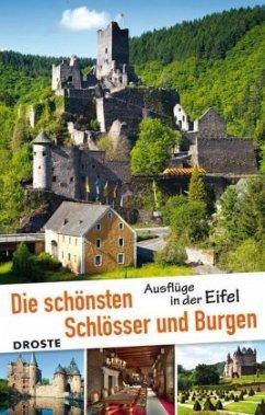 Die schönsten Schlösser und Burgen. Ausflüge in...