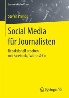 Social Media für Journalisten - Primbs, Stefan