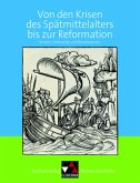 Buchners Kolleg. Themen Geschichte. Krisen des Spätmittelalters