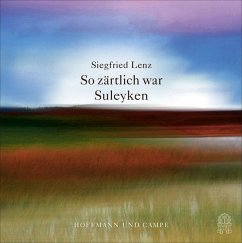So zärtlich war Suleyken, 2 Audio-CDs - Lenz, Siegfried