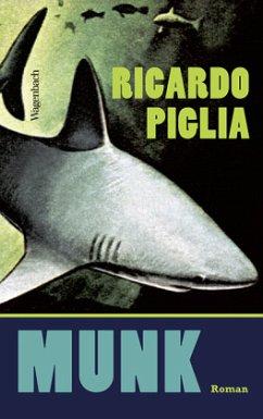 Munk - Piglia, Ricardo