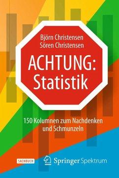 Achtung: Statistik - Christensen, Björn;Christensen, Sören