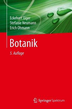 Botanik - Jäger, Eckehart J.; Neumann, Stefanie; Ohmann, Erich