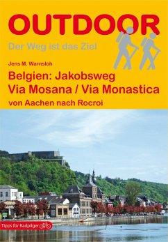 Belgien: Via Mosana / Via Monastica - Warnsloh, Jens M.