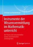Instrumente der Wissensvermittlung im Mathematikunterricht