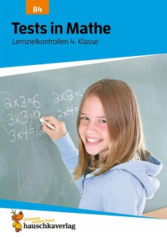 Tests in Mathe - Lernzielkontrollen 4. Klasse - Spiecker, Agnes