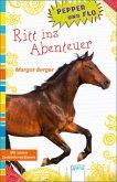 Ritt ins Abenteuer / Pepper und Flo Bd.3