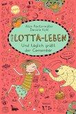 Und täglich grüßt der Camembär / Mein Lotta-Leben Bd.7