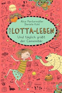 Und täglich grüßt der Camembär / Mein Lotta-Leben Bd.7 - Pantermüller, Alice