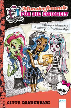 Buch-Reihe Monster High ab 9 von Gitty Daneshvari