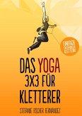 Das Yoga-3x3 für Kletterer