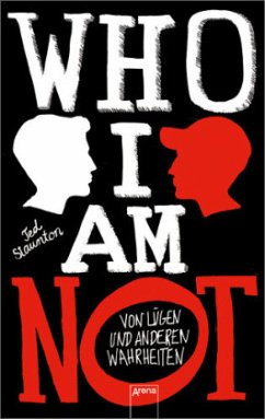 Who I Am Not - Staunton, Ted