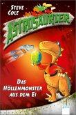 Das Höllenmonster aus dem Ei / Astrosaurier Bd.2