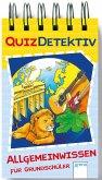 QuizDetektiv. Allgemeinwissen für Grundschüler