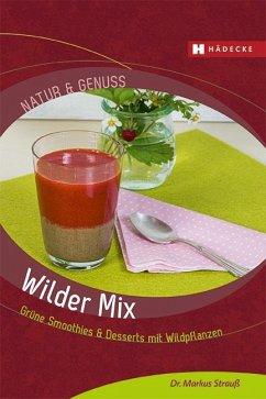 Wilder Mix - Strauß, Markus