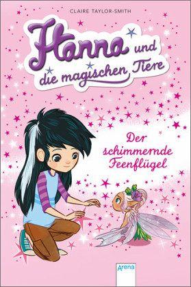 Buch-Reihe Hanna und die magischen Tiere von Claire Taylor-Smith