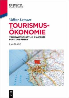 Tourismusökonomie - Letzner, Volker