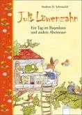 Ein Tag im Baumhaus und andere Abenteuer / Juli Löwenzahn Bd.3