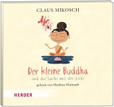 Der kleine Buddha und die Sache mit der Liebe, 1 Audio-CD