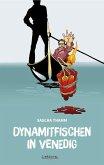 Dynamitfischen in Venedig (eBook, ePUB)