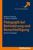 Pädagogik bei Behinderung und Benachteiligung (eBook, ePUB)