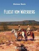 Flucht vom Waterberg (eBook, ePUB)