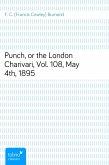 Punch, or the London Charivari, Vol. 108, May 4th, 1895 (eBook, ePUB)