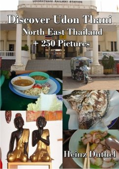 Discover Udon Thani - Nord Ost Thailand (eBook, ePUB)
