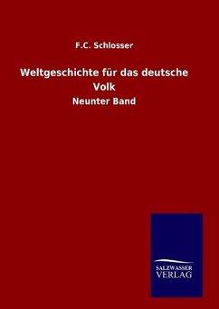 9783846098561 - Schlosser, F. C.: Weltgeschichte für das deutsche Volk - Buch